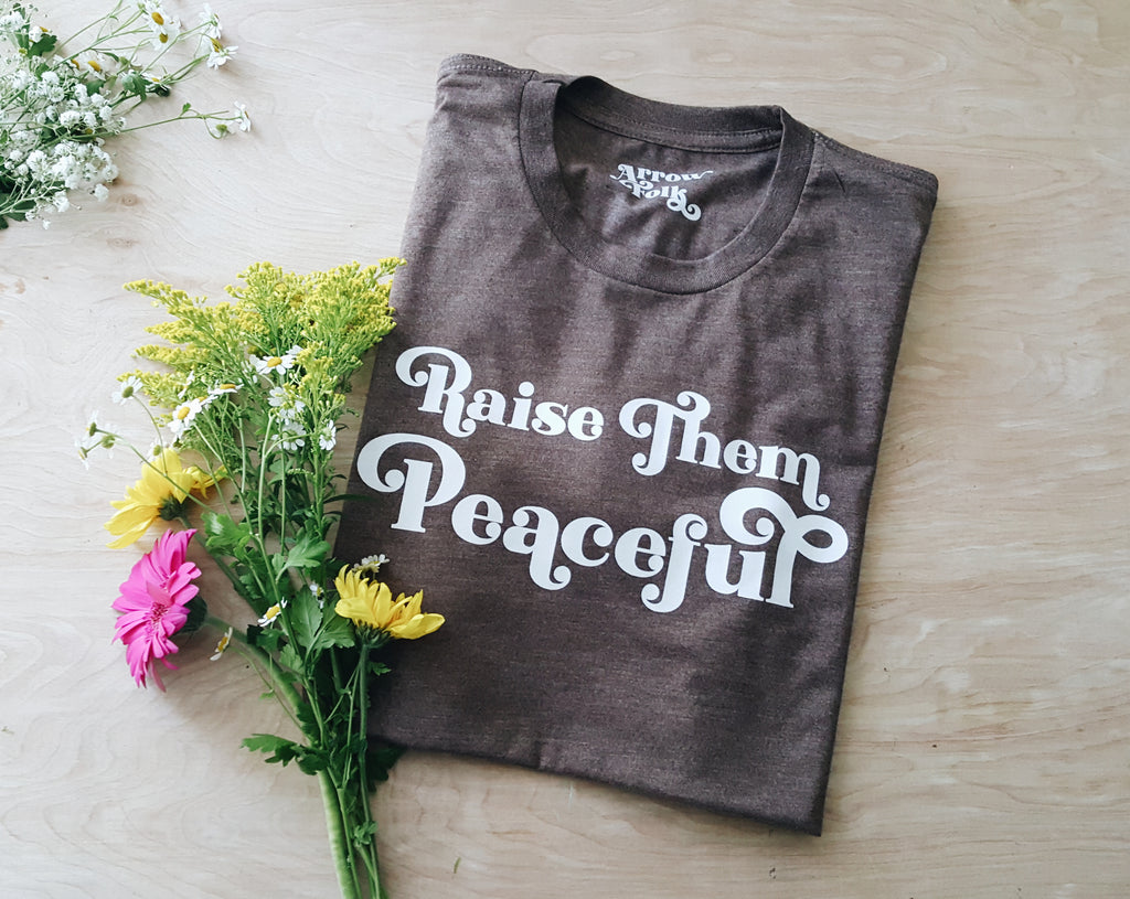 Raise Them Peaceful | adult tee