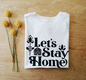 Let's Stay Home | kid's tee
