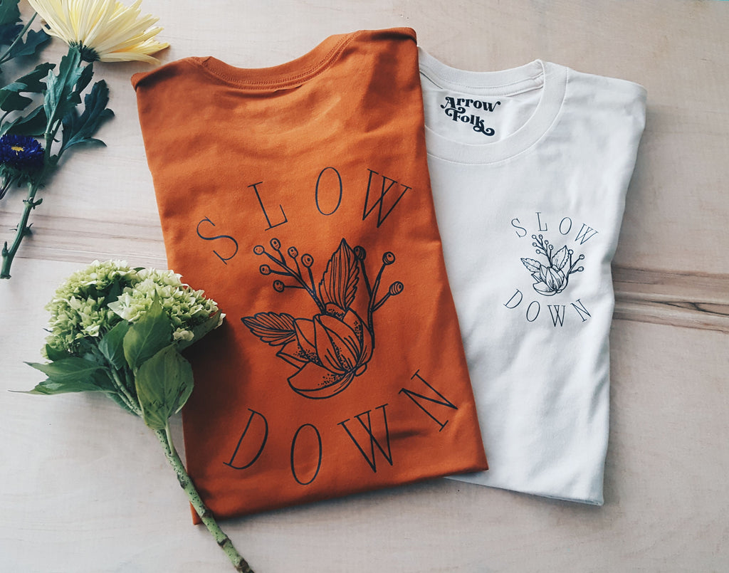 Slow Down | adult tee