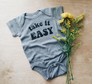 Take It Easy | infant onesie