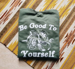 Be Good To Yourself | unisex pullover sweatshirt
