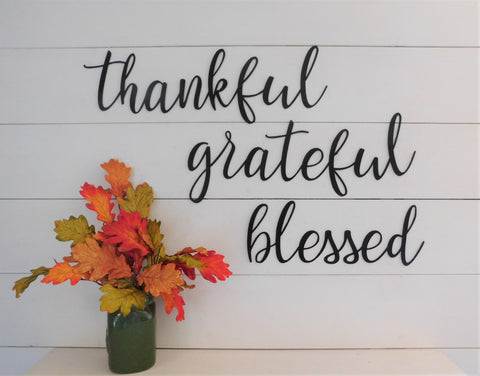 Thankful Grateful Blessed, Set of 3 Metal Signs