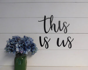 This Is Us Sign Metal Word Set