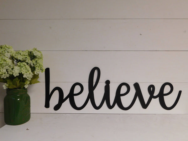 Believe Metal Sign