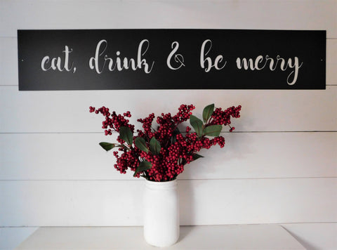 Eat, Drink & Be Merry Metal Sign