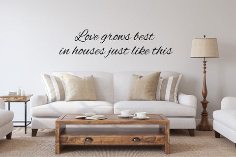 Love Grows Best In Houses Just Like This Metal Word Set