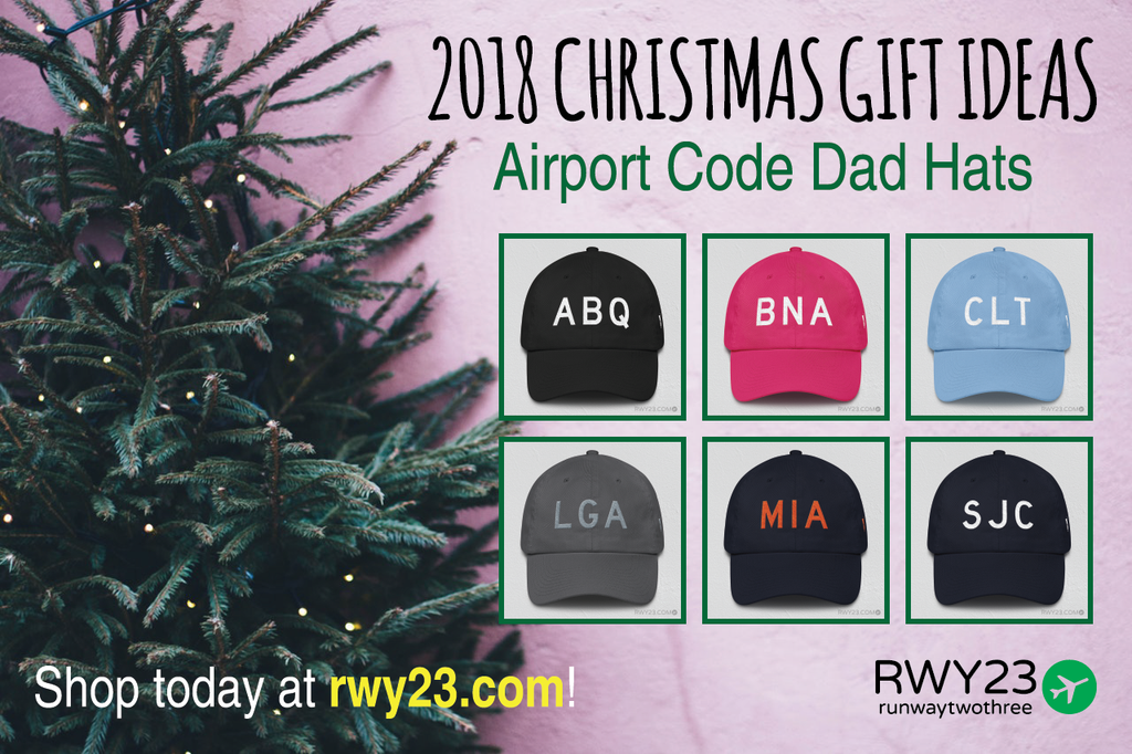 2018 Christmas Gift Ideas: Embroidered Dad Hats - Cool Airport Code Stuff - RWY23