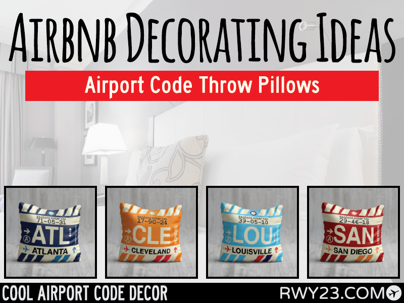 Airbnb Decorating Ideas - Cool Airport Code Stuff - RWY23