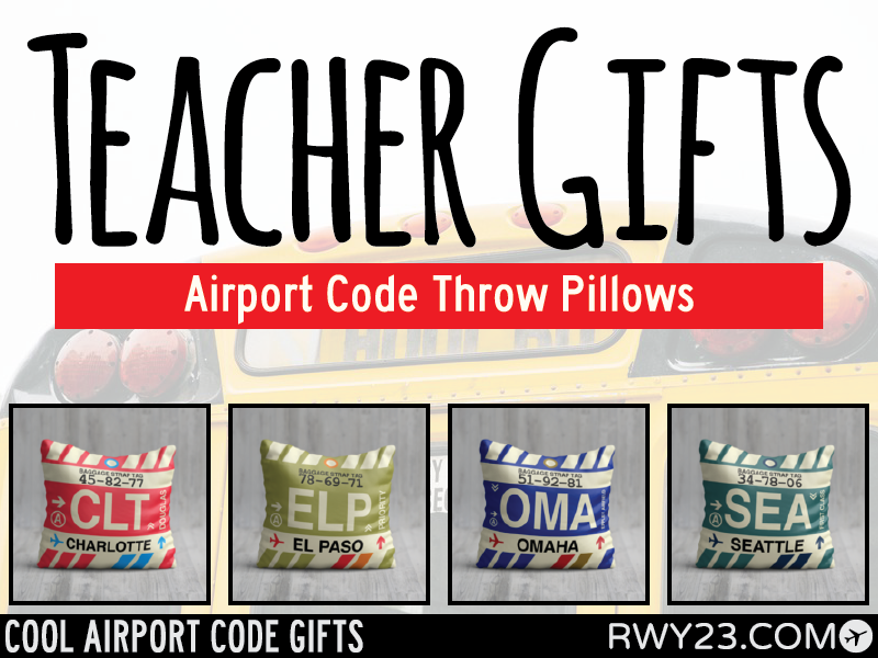 End-of-Year Teacher Appreciation Gifts - Cool Airport Code Stuff - RWY23