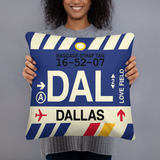 RWY23 - DAL Dallas, Texas Airport Code Throw Pillow - Birthday Gift Christmas Gift - Lady