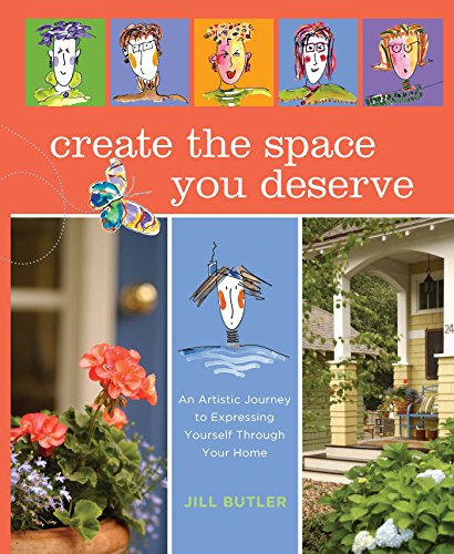 Create the Space You Deserve by Jill Butler
