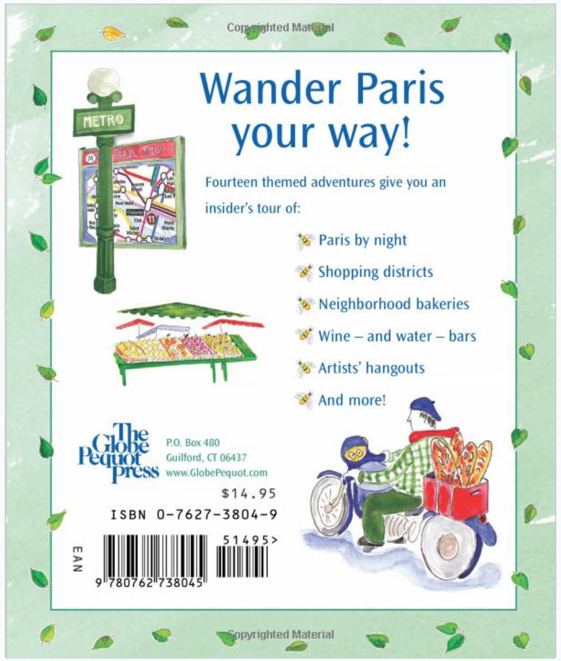 Wandering Paris: A Guide To Discovering Paris Your Way Travel Book by Jill Butler