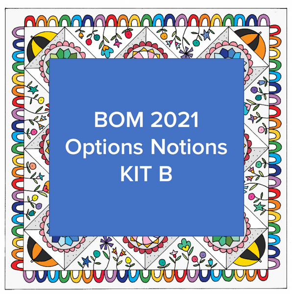 Rain Days and Sun Rays BOM 2021 Optional Notion Kit B