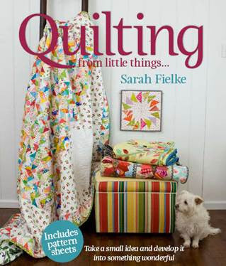 4) Quilting: From Little Things