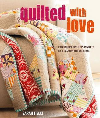 3)Quilted With Love