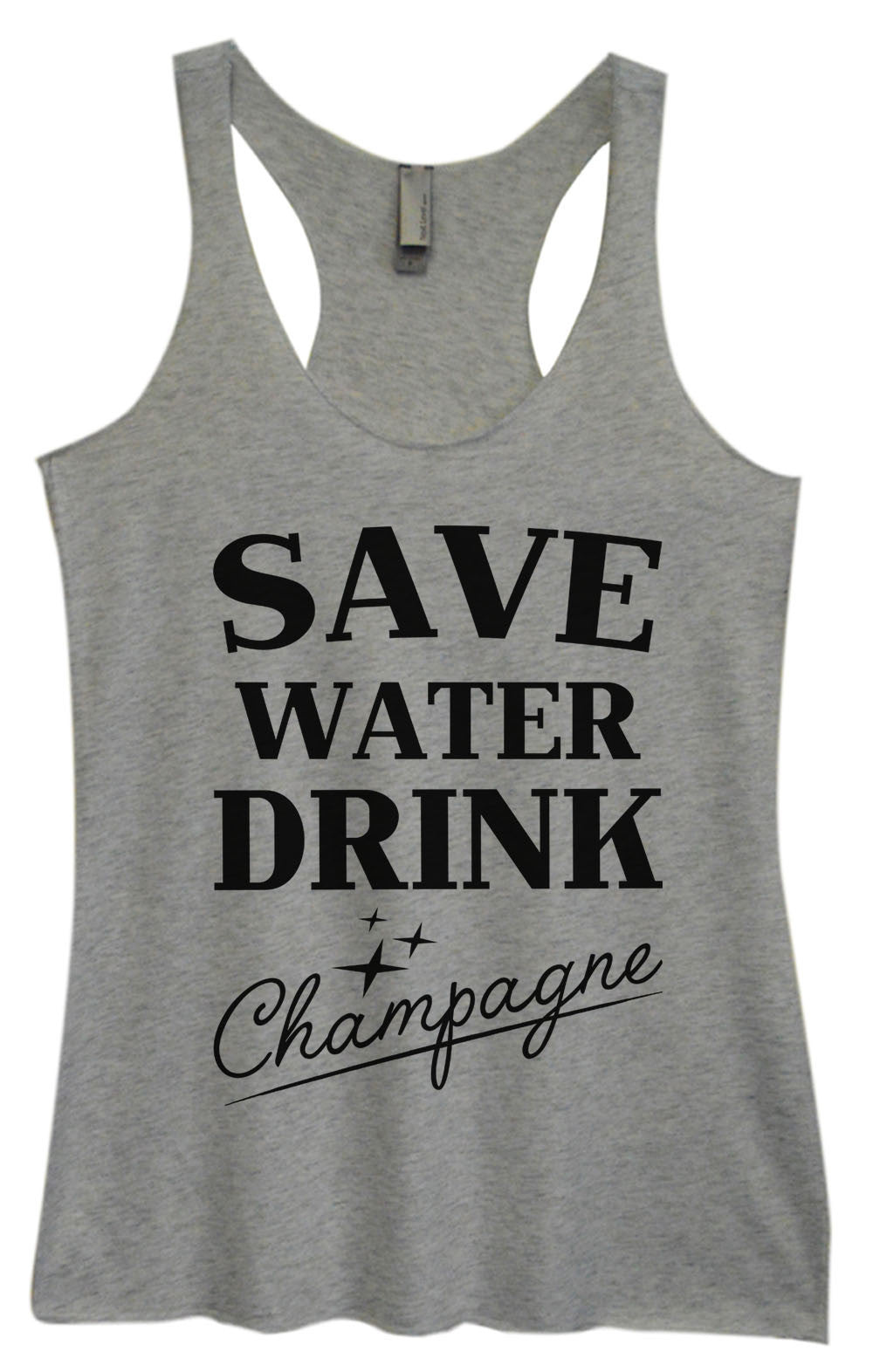 Womens Fashion Triblend Tank Top - Save Water Drink Champagne - Tri-1009 - Funny Shirts Tank Tops Burnouts and Triblends  - 2