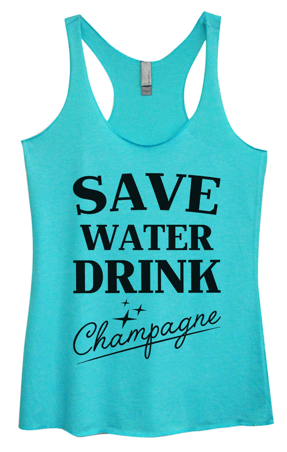 Womens Fashion Triblend Tank Top - Save Water Drink Champagne - Tri-1009 - Funny Shirts Tank Tops Burnouts and Triblends  - 1