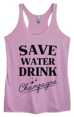 Womens Fashion Triblend Tank Top - Save Water Drink Champagne - Tri-1009 - Funny Shirts Tank Tops Burnouts and Triblends  - 4
