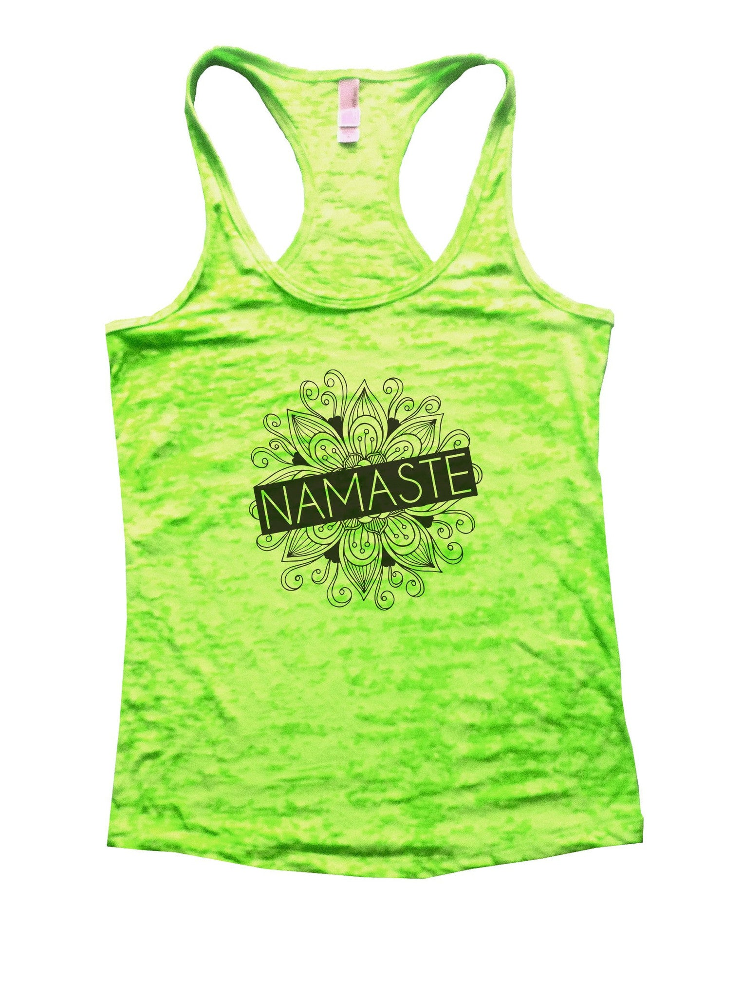 Namaste Burnout Tank Top By BurnoutTankTops.com - 1016 - Funny Shirts Tank Tops Burnouts and Triblends  - 1