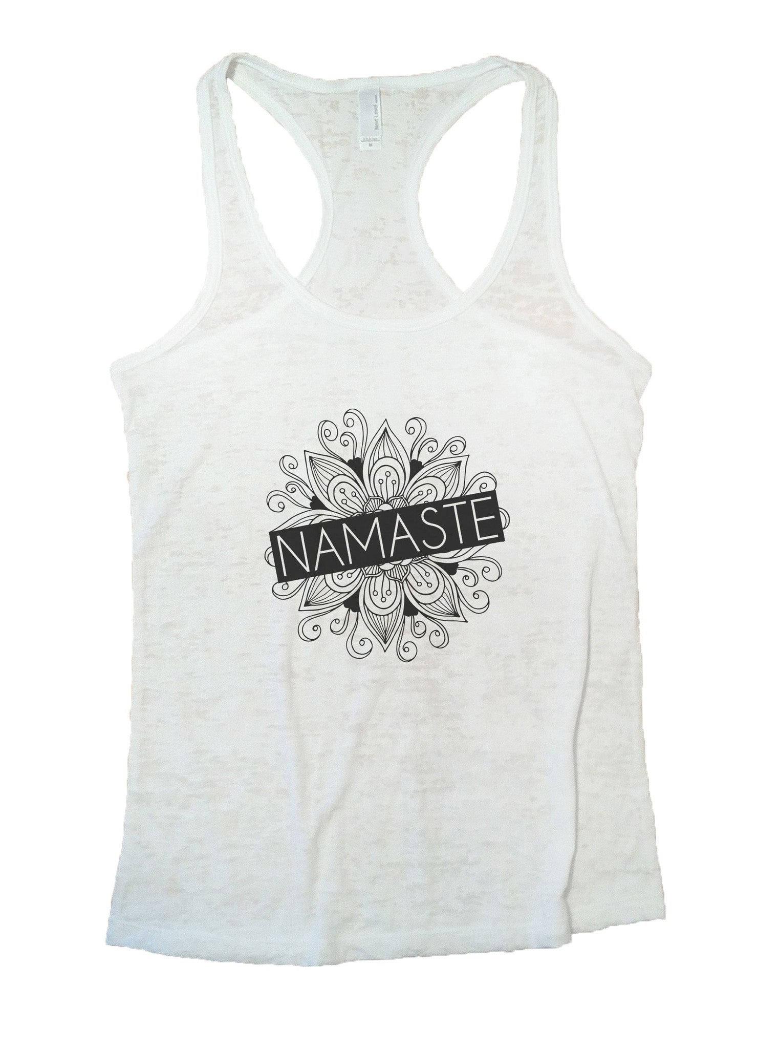 Namaste Burnout Tank Top By BurnoutTankTops.com - 1016 - Funny Shirts Tank Tops Burnouts and Triblends  - 6