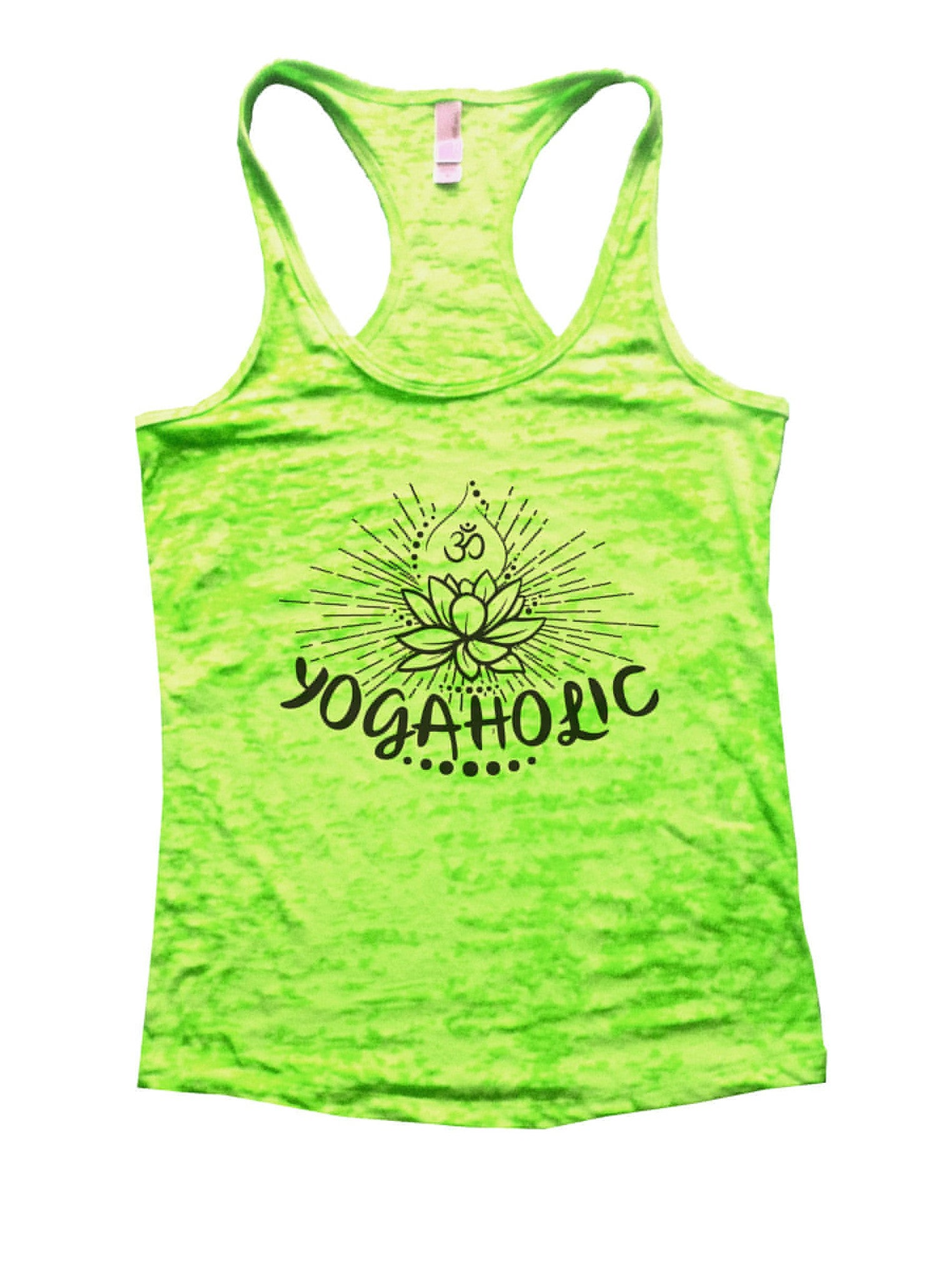 Yogaholic Burnout Tank Top By BurnoutTankTops.com - 1017 - Funny Shirts Tank Tops Burnouts and Triblends  - 1