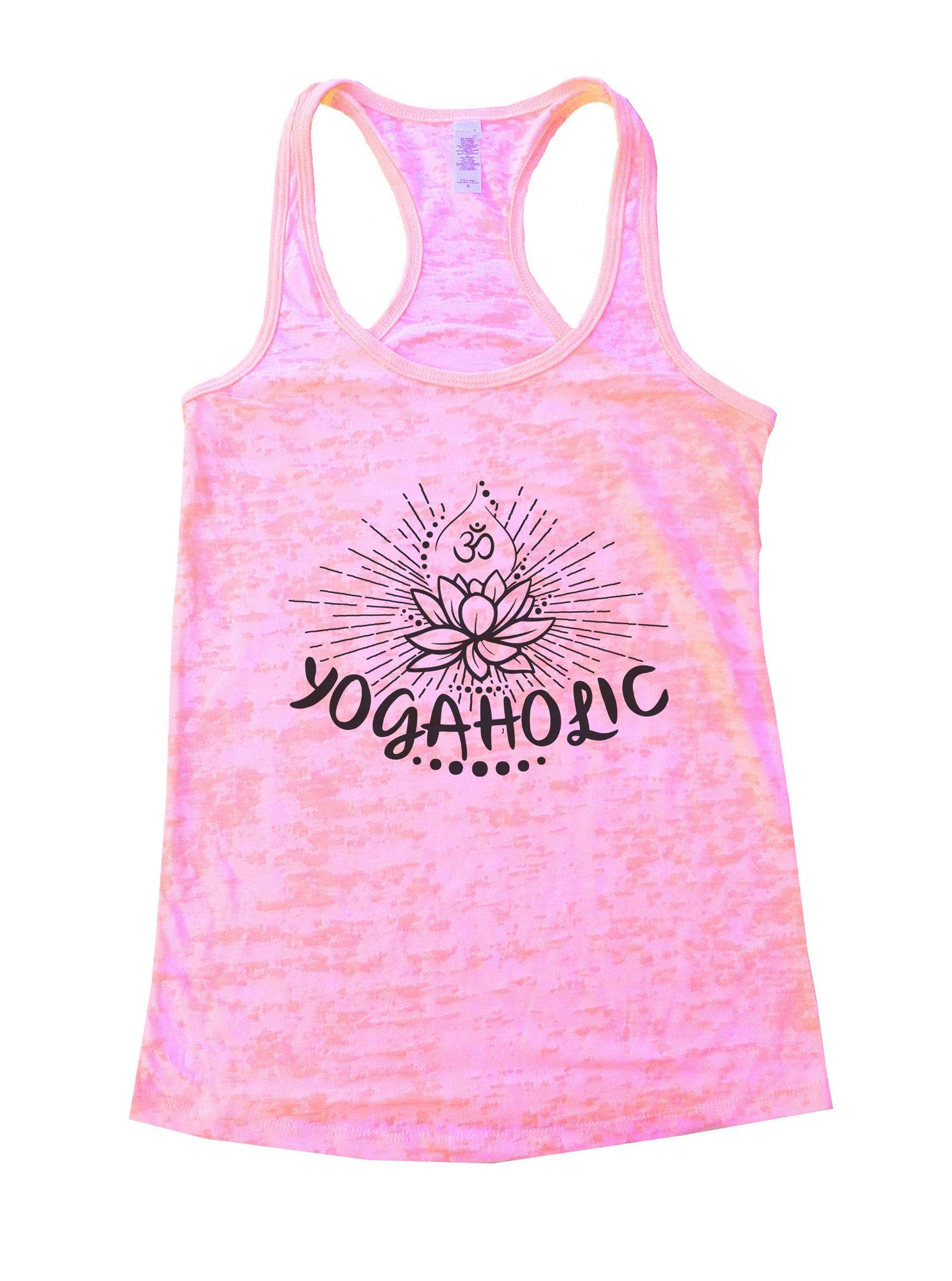 Yogaholic Burnout Tank Top By BurnoutTankTops.com - 1017 - Funny Shirts Tank Tops Burnouts and Triblends  - 2