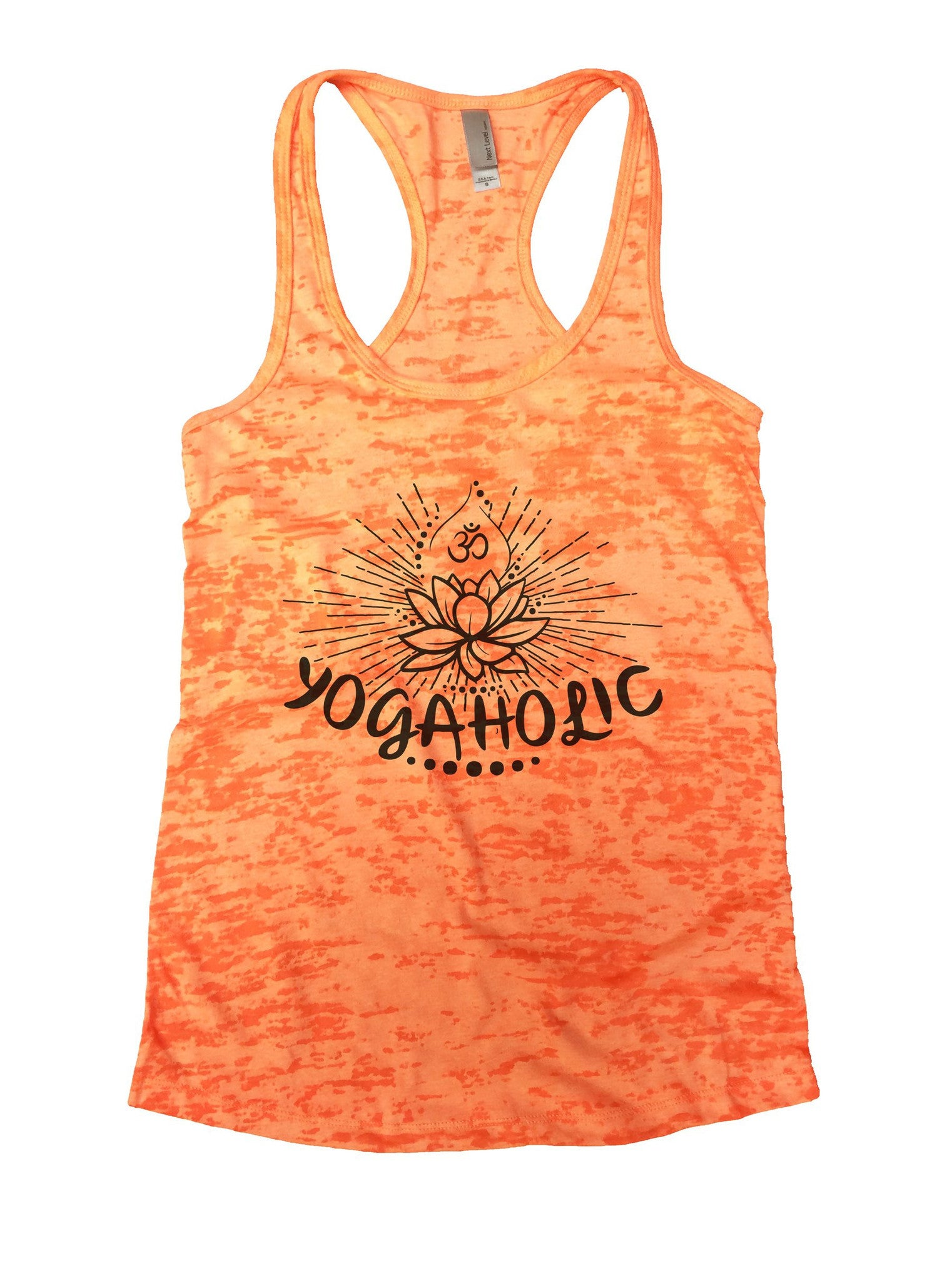 Yogaholic Burnout Tank Top By BurnoutTankTops.com - 1017 - Funny Shirts Tank Tops Burnouts and Triblends  - 3