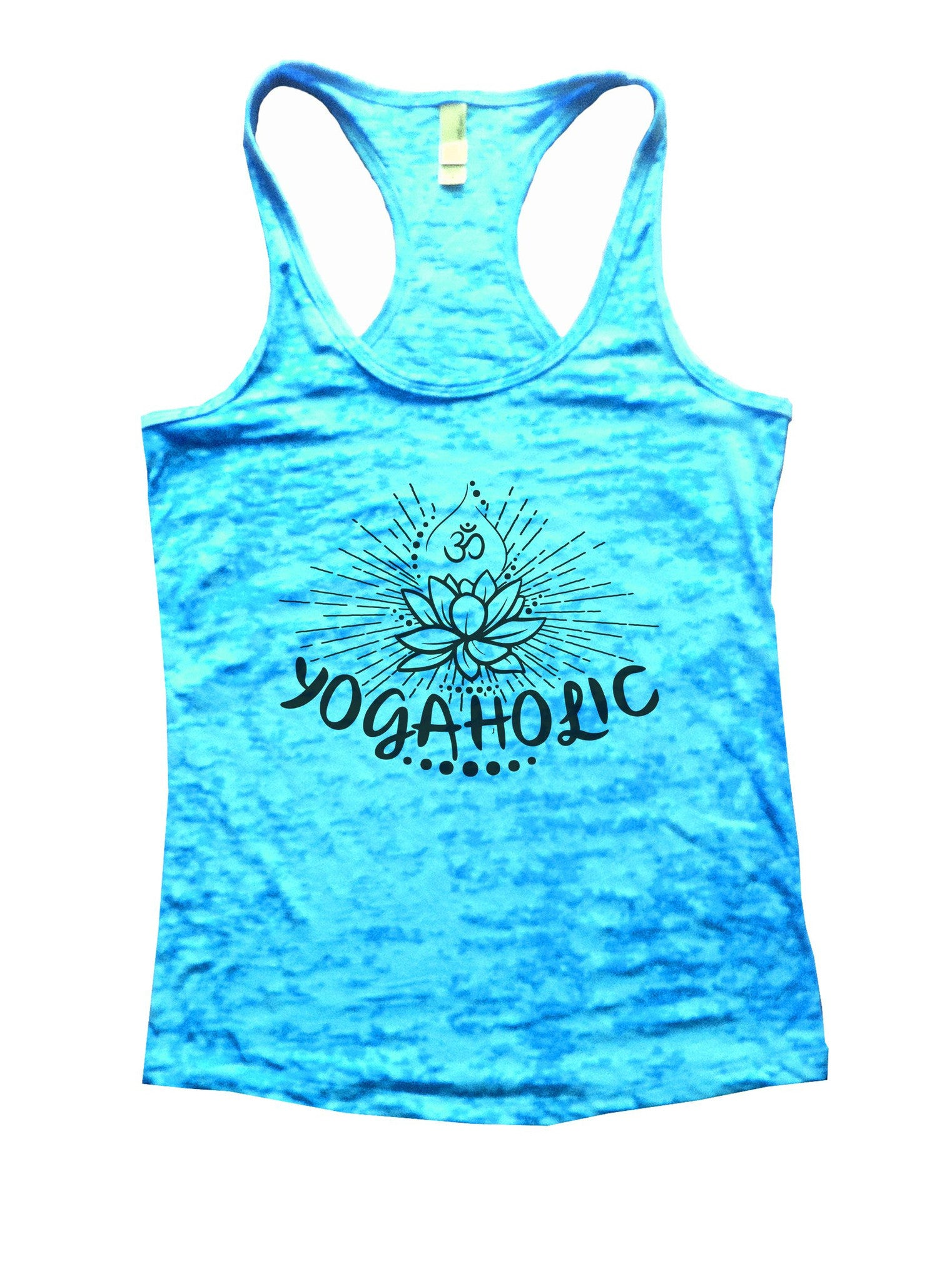 Yogaholic Burnout Tank Top By BurnoutTankTops.com - 1017 - Funny Shirts Tank Tops Burnouts and Triblends  - 4