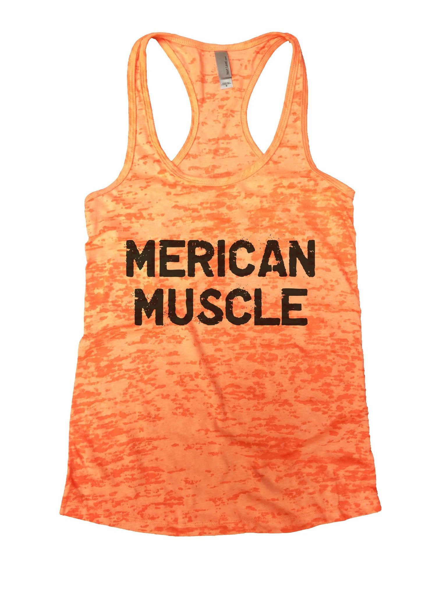 Merican Muscle Burnout Tank Top By BurnoutTankTops.com - 1022 - Funny Shirts Tank Tops Burnouts and Triblends  - 3