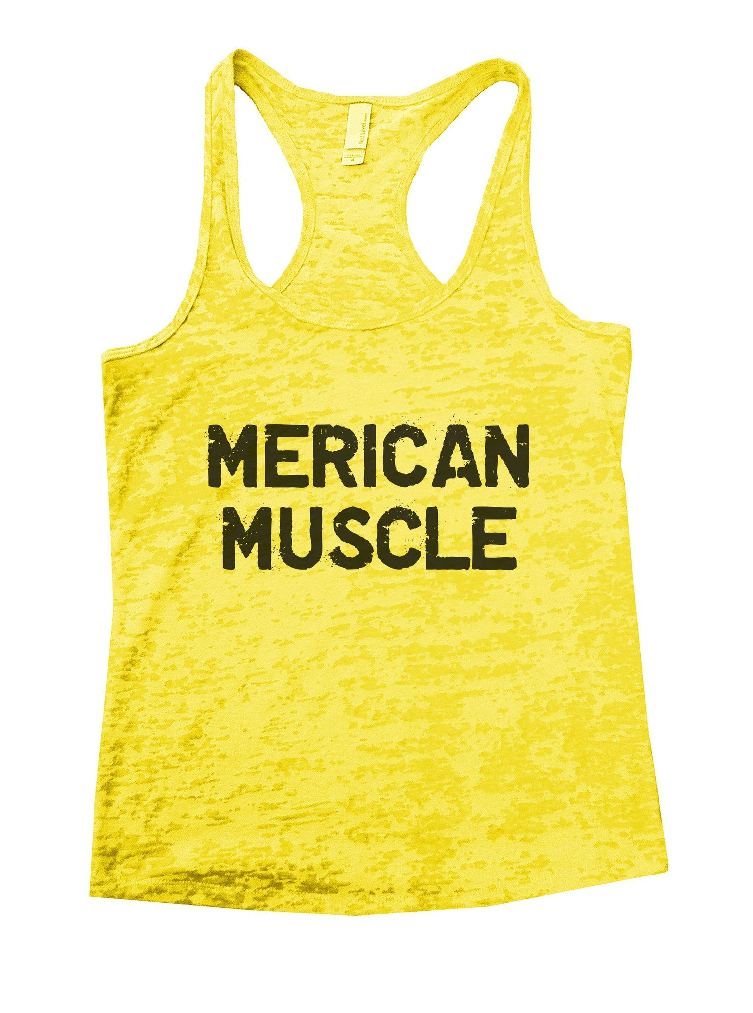 Merican Muscle Burnout Tank Top By BurnoutTankTops.com - 1022 - Funny Shirts Tank Tops Burnouts and Triblends  - 7