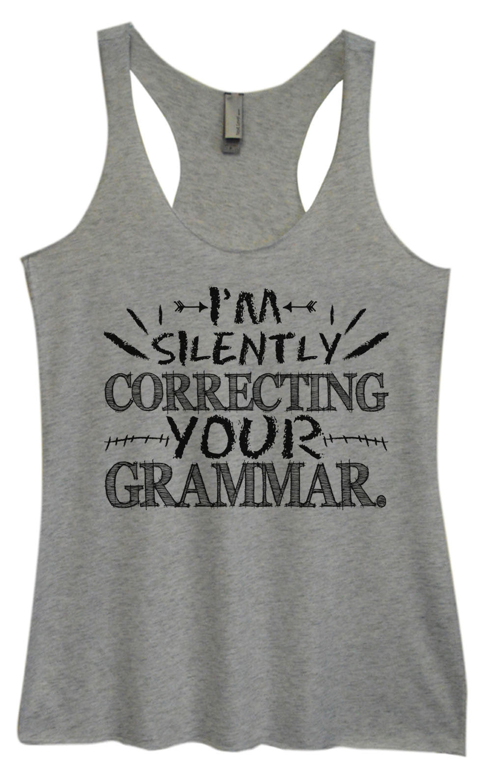Womens Fashion Triblend Tank Top - I'm Silently Correcting Your Grammar. - Tri-1023 - Funny Shirts Tank Tops Burnouts and Triblends  - 2