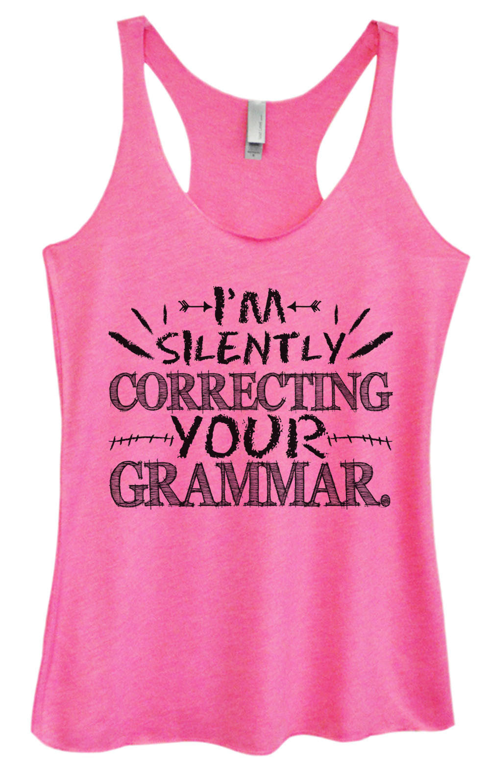 Womens Fashion Triblend Tank Top - I'm Silently Correcting Your Grammar. - Tri-1023 - Funny Shirts Tank Tops Burnouts and Triblends  - 3