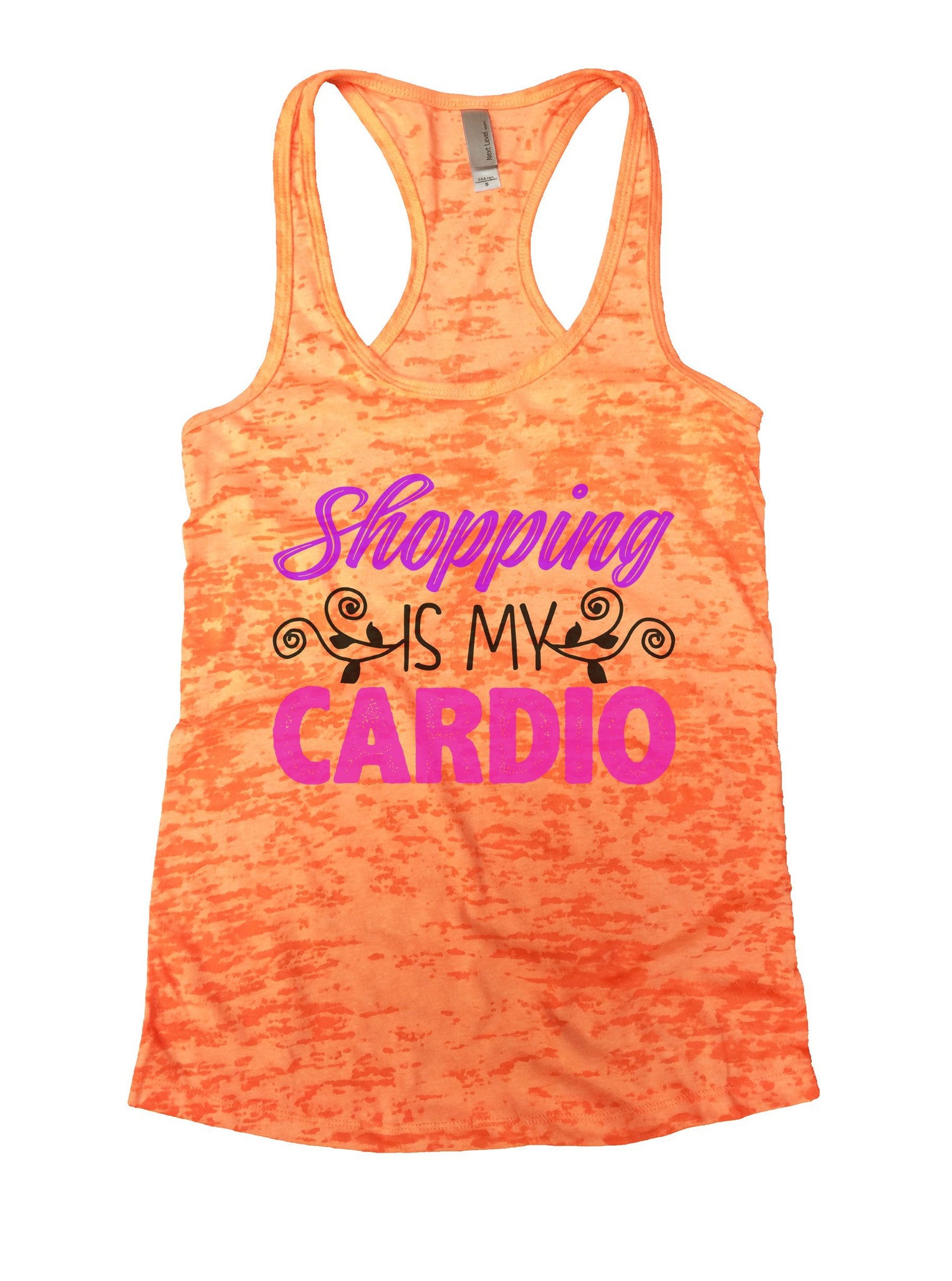 Shopping Is My Cardio Burnout Tank Top By BurnoutTankTops.com - 1025 - Funny Shirts Tank Tops Burnouts and Triblends  - 3