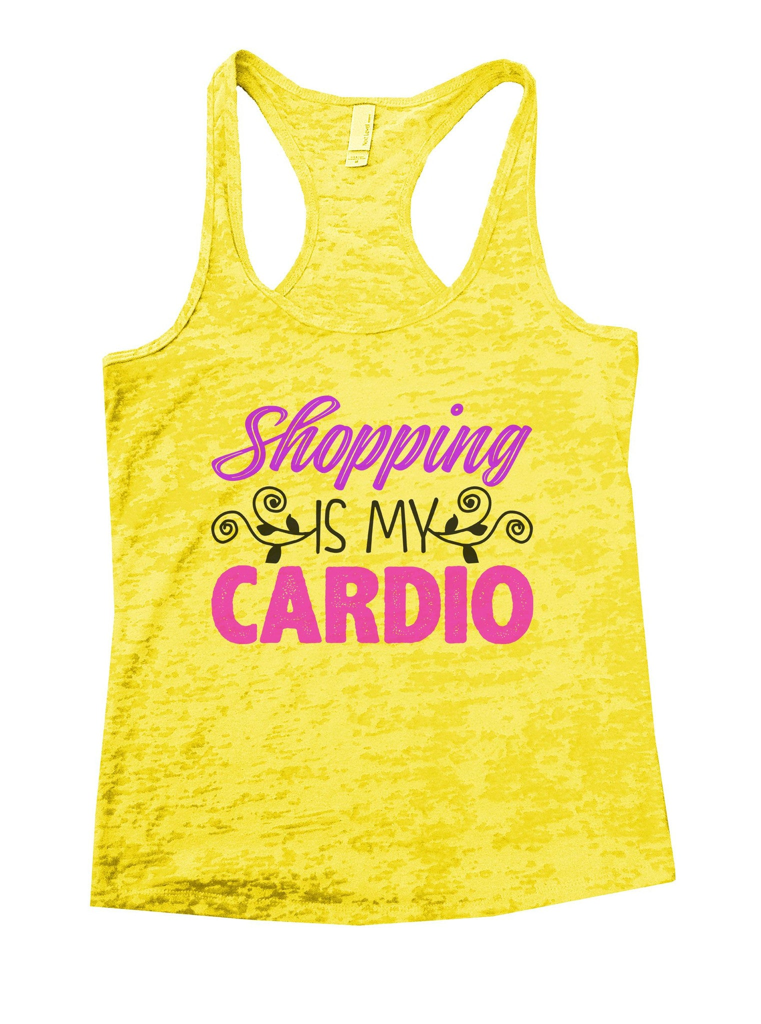 Shopping Is My Cardio Burnout Tank Top By BurnoutTankTops.com - 1025 - Funny Shirts Tank Tops Burnouts and Triblends  - 7