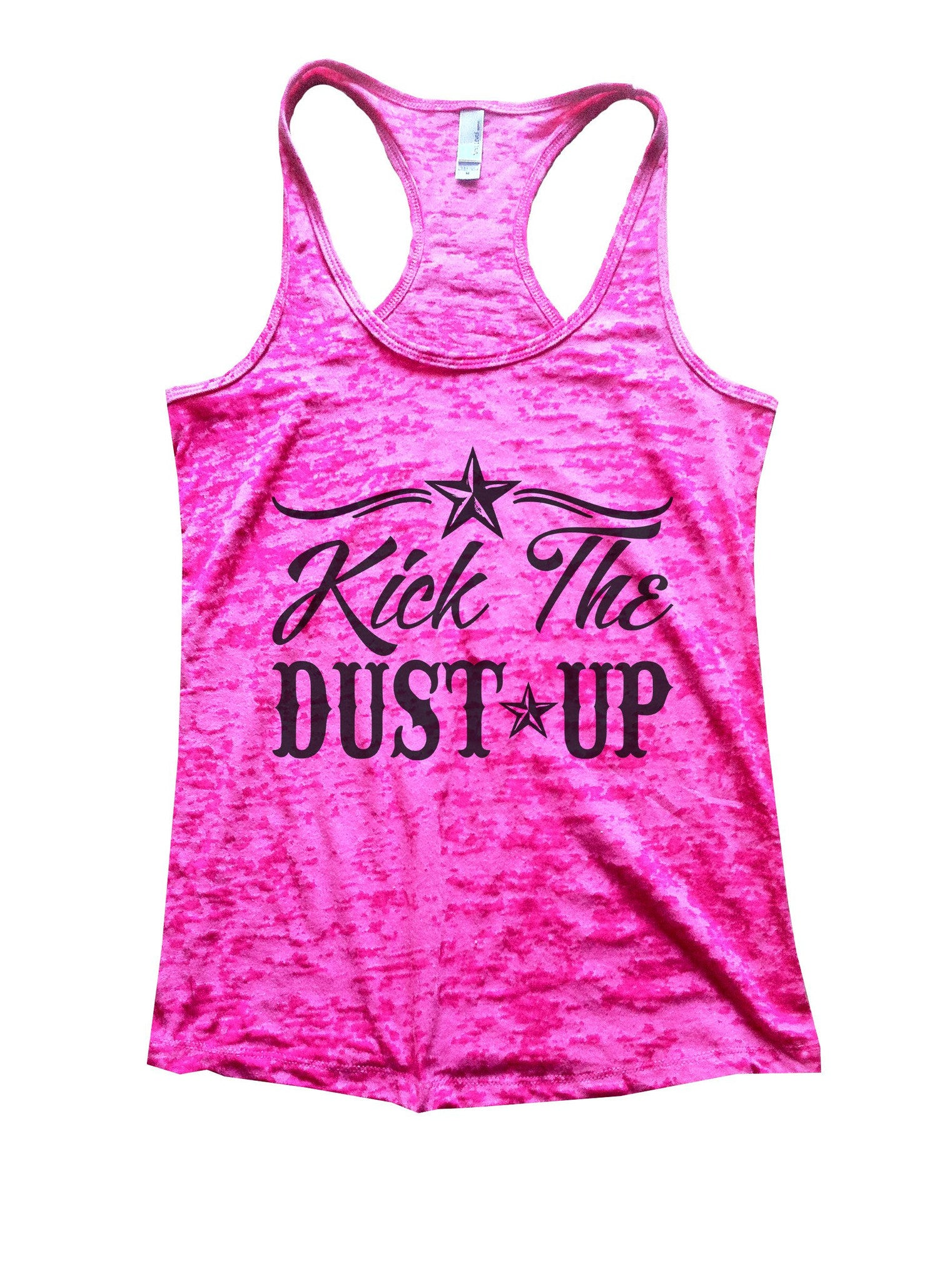 Kick The Dust Up Burnout Tank Top By BurnoutTankTops.com - 1028 - Funny Shirts Tank Tops Burnouts and Triblends  - 7