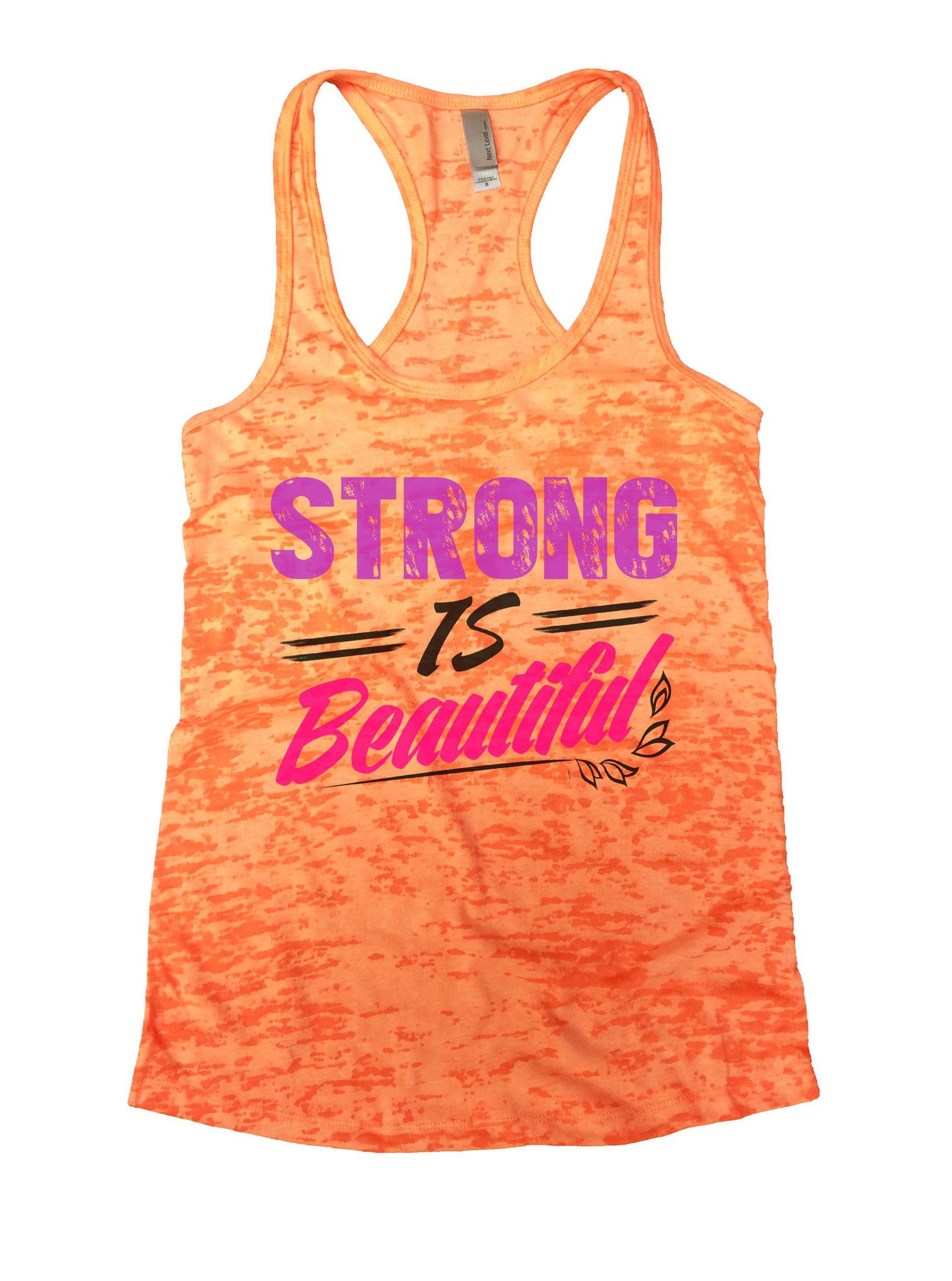 Strong Is Beautiful Burnout Tank Top By BurnoutTankTops.com - 1034 - Funny Shirts Tank Tops Burnouts and Triblends  - 3