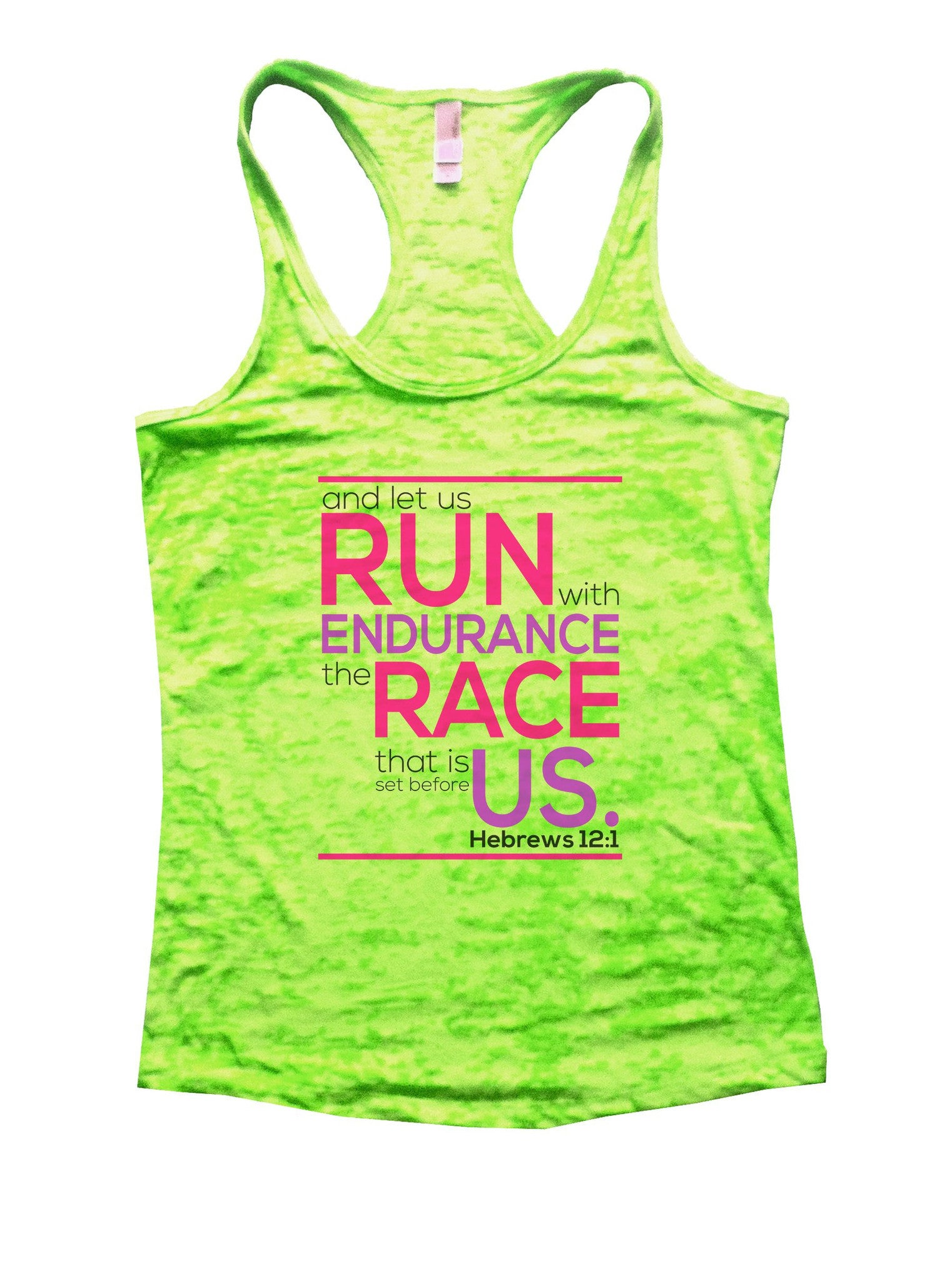 Run Endurance Race Us Burnout Tank Top By BurnoutTankTops.com - 1036 - Funny Shirts Tank Tops Burnouts and Triblends  - 1
