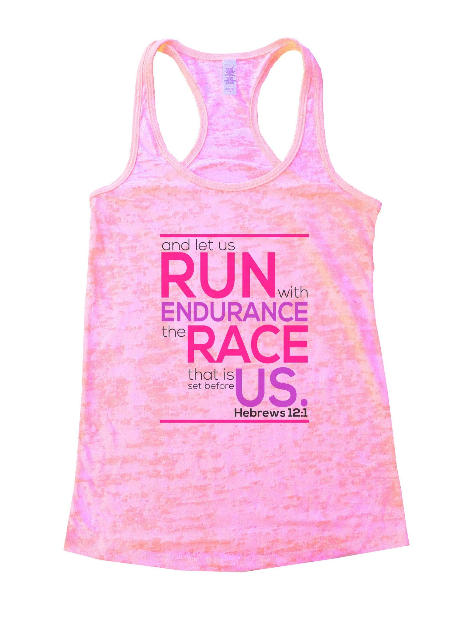 Run Endurance Race Us Burnout Tank Top By BurnoutTankTops.com - 1036 - Funny Shirts Tank Tops Burnouts and Triblends  - 2