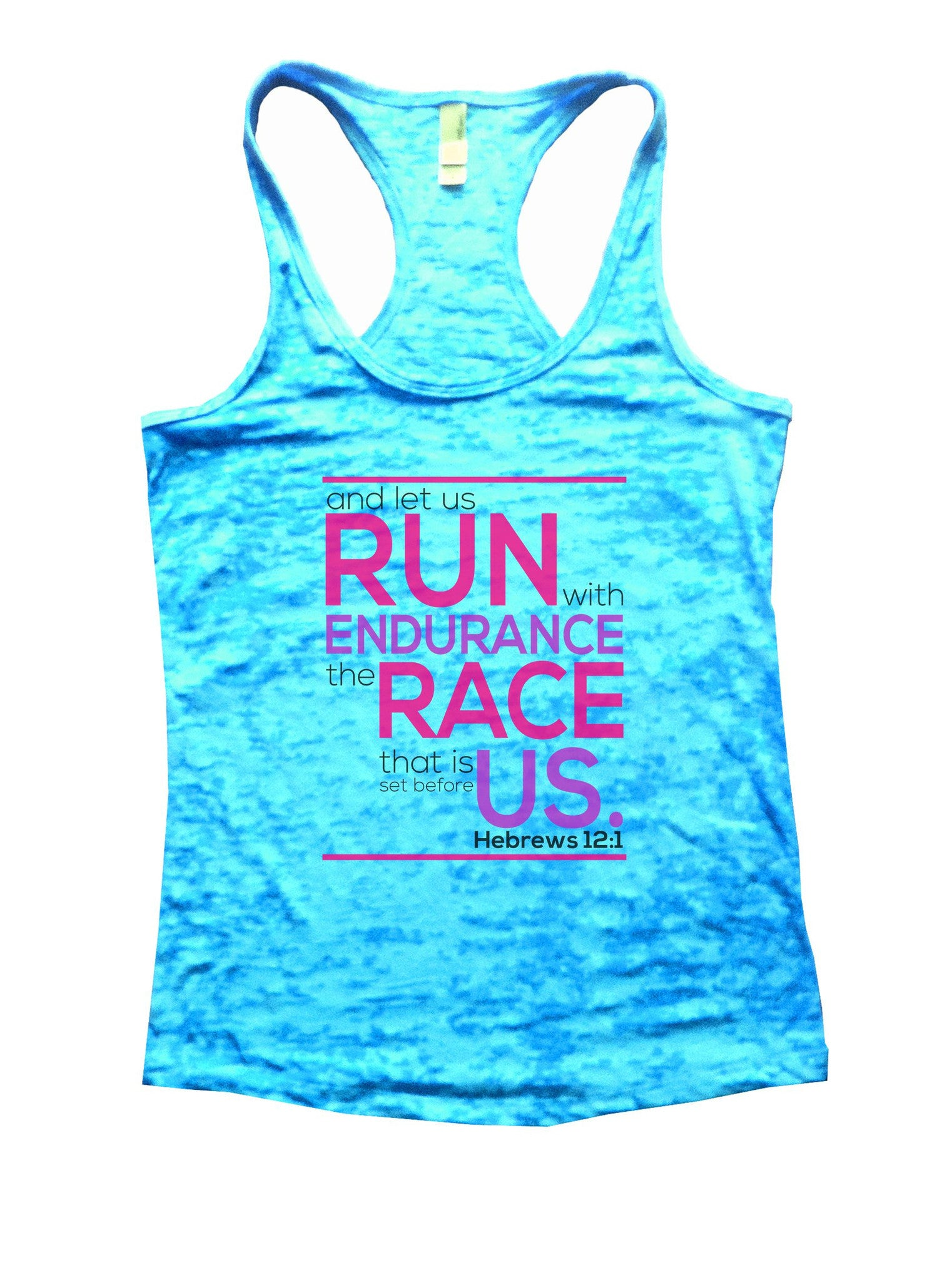 Run Endurance Race Us Burnout Tank Top By BurnoutTankTops.com - 1036 - Funny Shirts Tank Tops Burnouts and Triblends  - 4