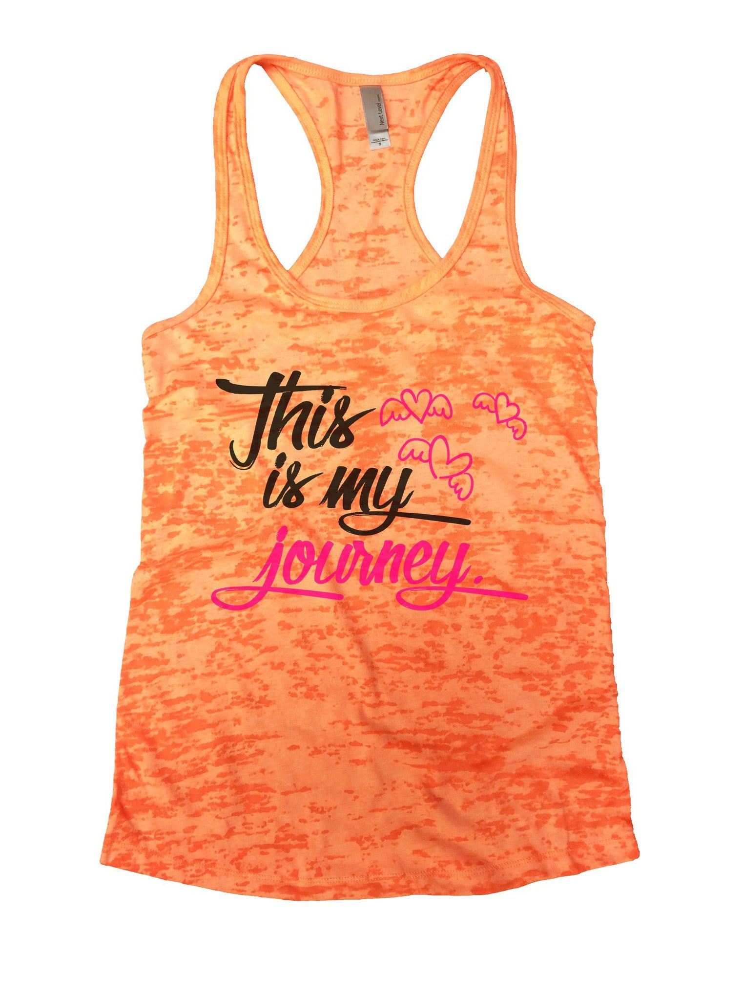 This Is My Journey Burnout Tank Top By BurnoutTankTops.com - 1042 - Funny Shirts Tank Tops Burnouts and Triblends  - 3