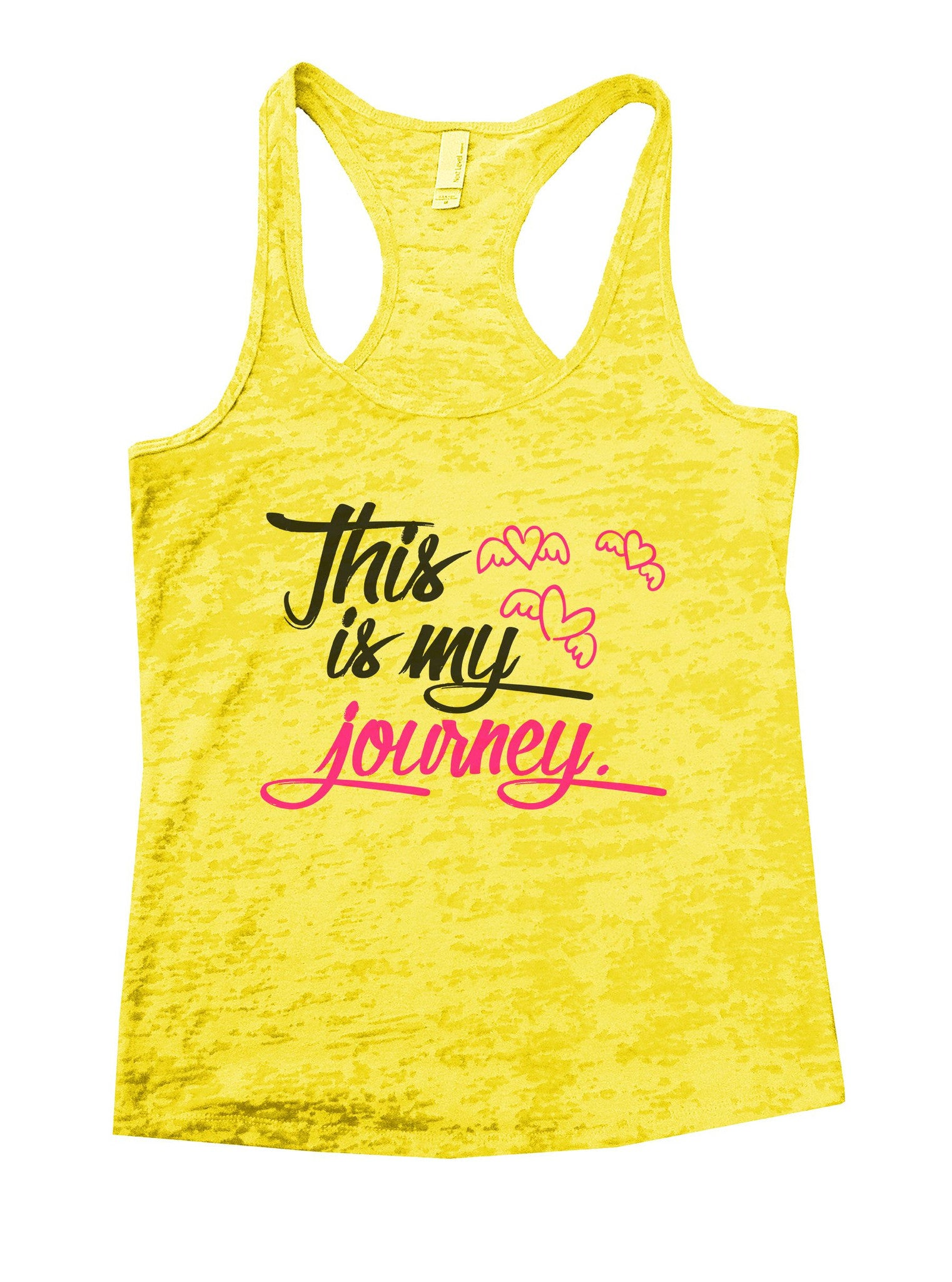 This Is My Journey Burnout Tank Top By BurnoutTankTops.com - 1042 - Funny Shirts Tank Tops Burnouts and Triblends  - 7