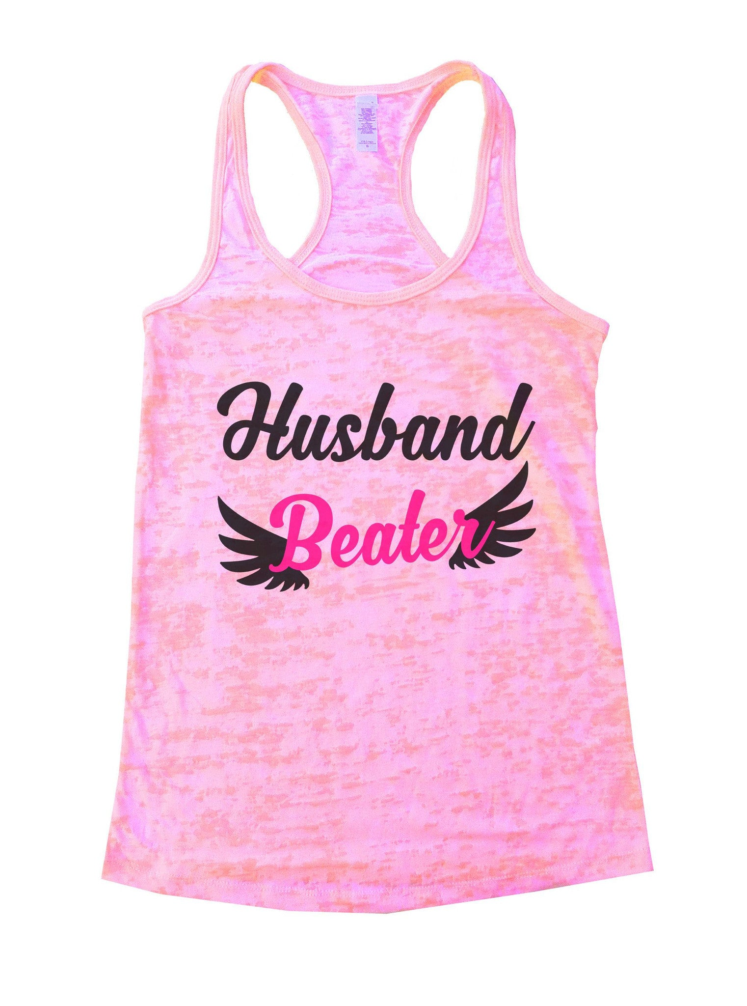Husband Beater Burnout Tank Top By BurnoutTankTops.com - 1067 - Funny Shirts Tank Tops Burnouts and Triblends  - 2