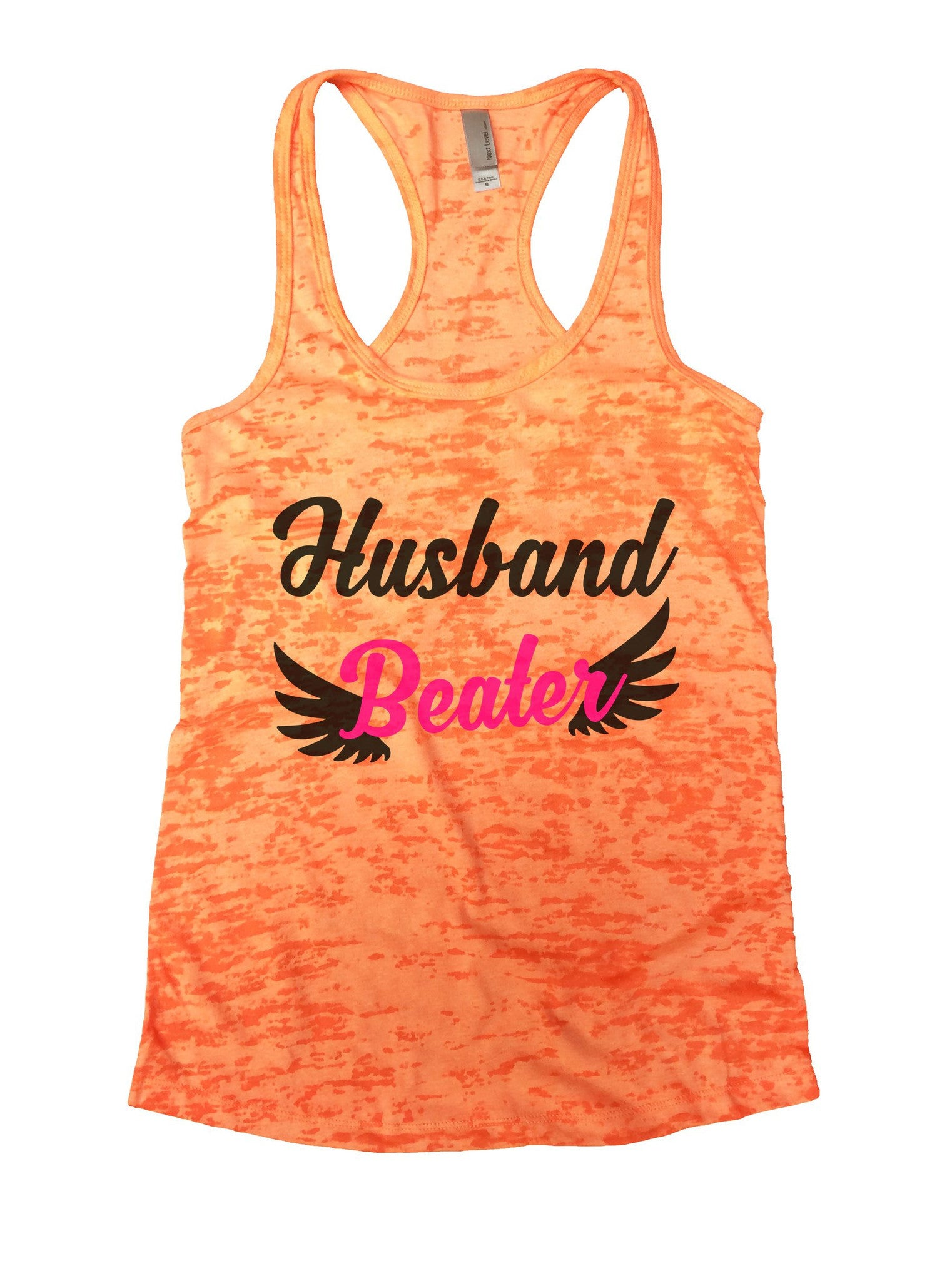 Husband Beater Burnout Tank Top By BurnoutTankTops.com - 1067 - Funny Shirts Tank Tops Burnouts and Triblends  - 3