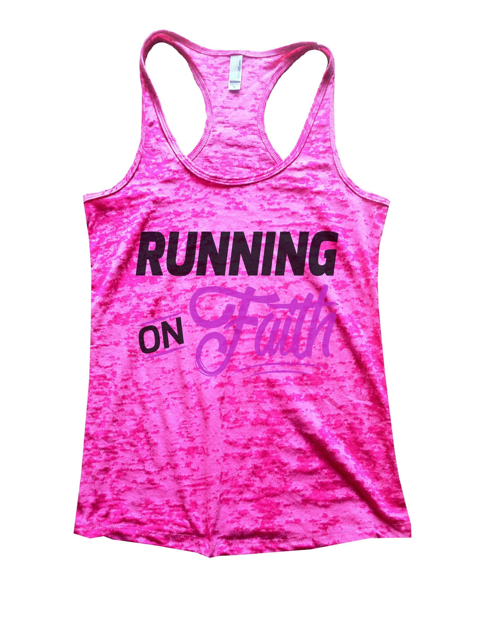 Running On Faith Burnout Tank Top By BurnoutTankTops.com - 1073 - Funny Shirts Tank Tops Burnouts and Triblends  - 5