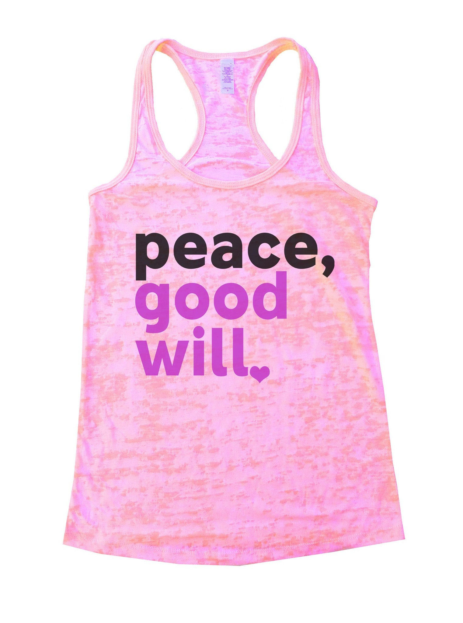 Peace, Good Will Burnout Tank Top By BurnoutTankTops.com - 1078 - Funny Shirts Tank Tops Burnouts and Triblends  - 2