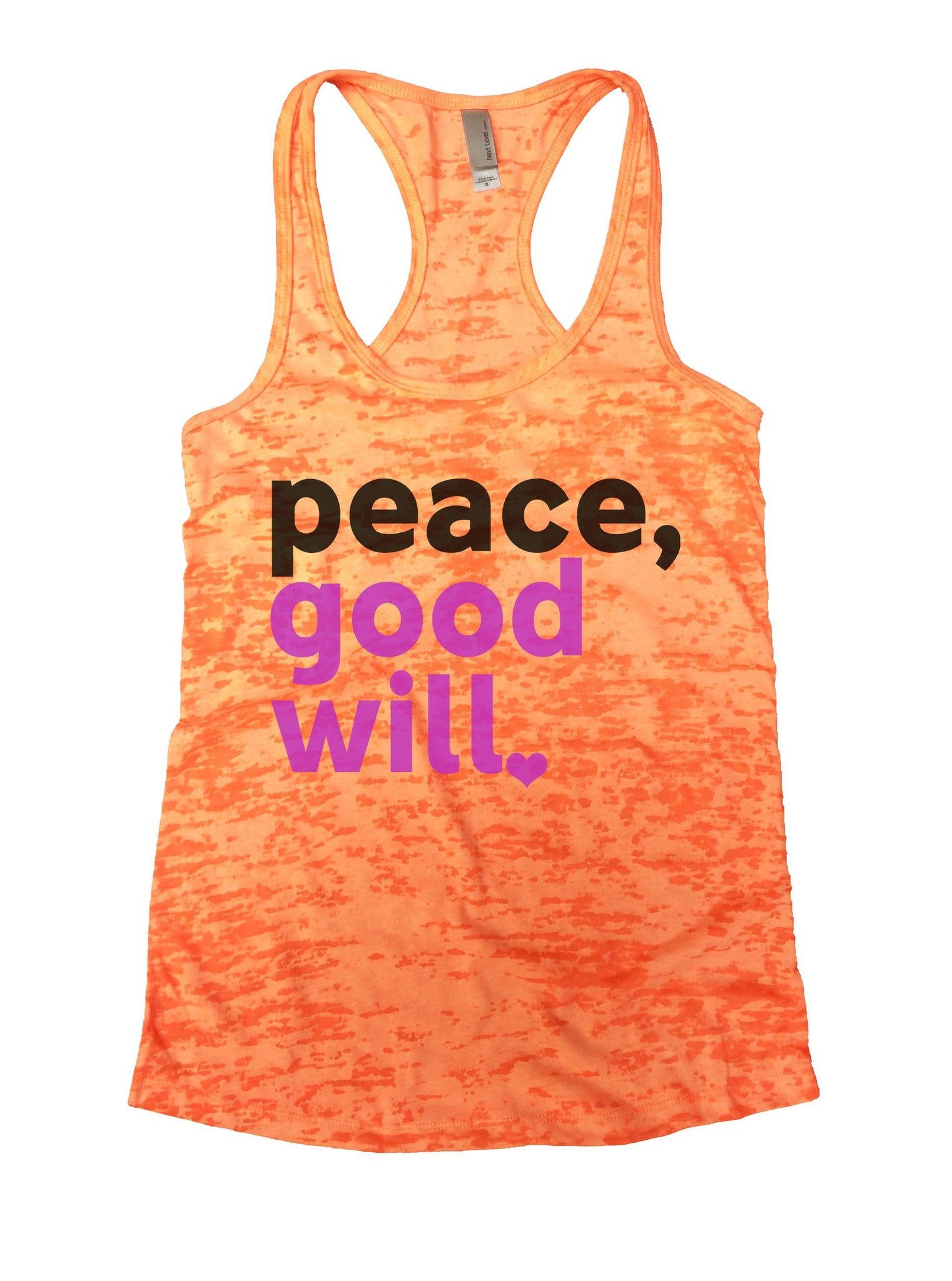 Peace, Good Will Burnout Tank Top By BurnoutTankTops.com - 1078 - Funny Shirts Tank Tops Burnouts and Triblends  - 3