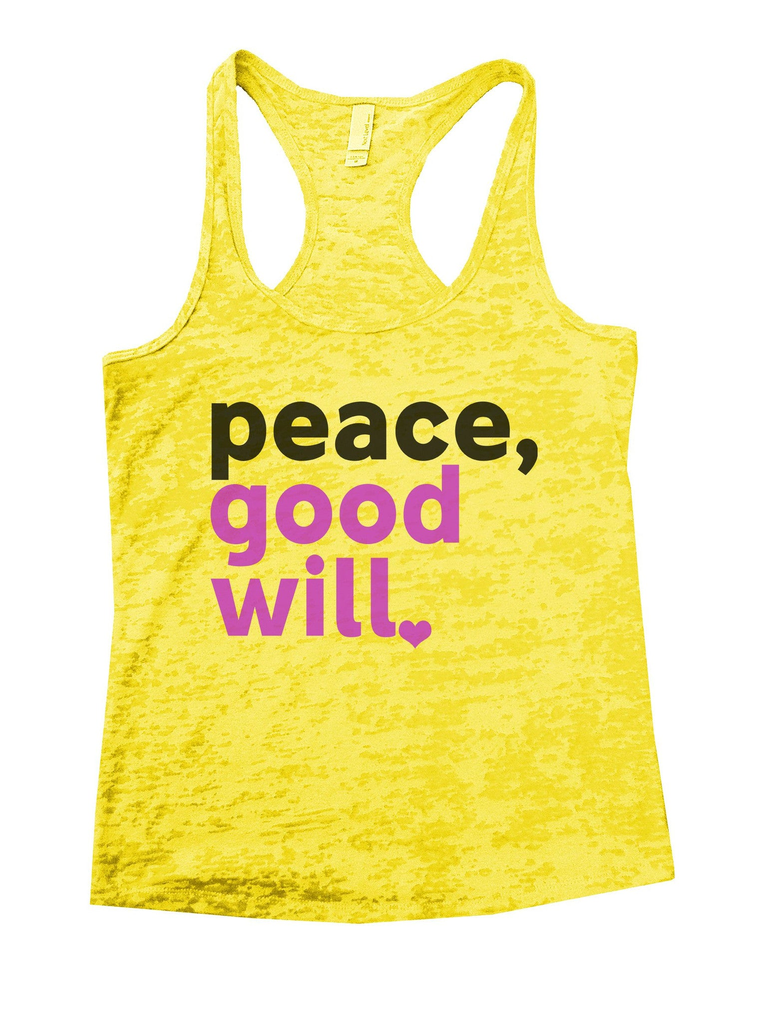 Peace, Good Will Burnout Tank Top By BurnoutTankTops.com - 1078 - Funny Shirts Tank Tops Burnouts and Triblends  - 7