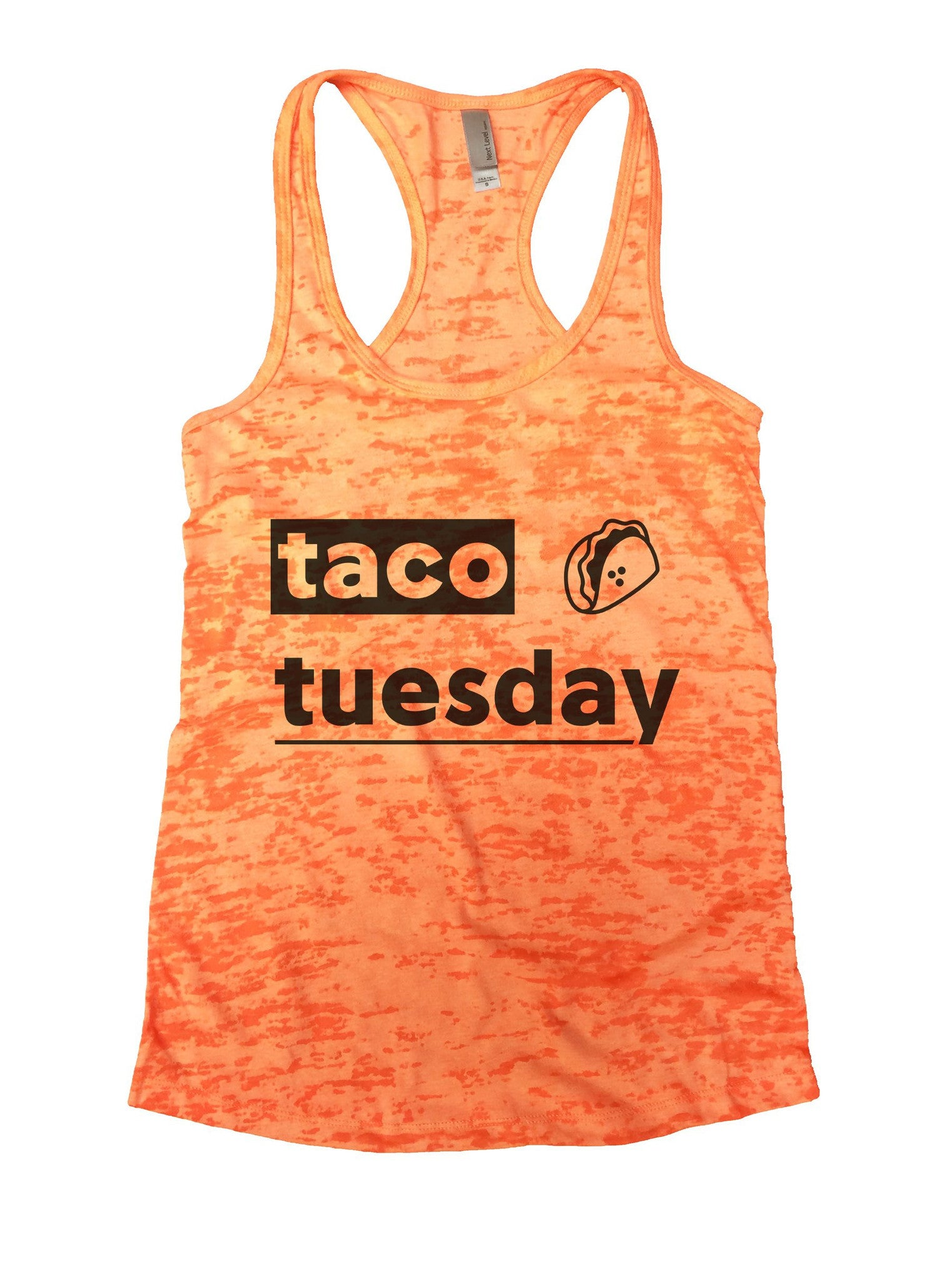 Taco Tuesday Burnout Tank Top By BurnoutTankTops.com - 1084 - Funny Shirts Tank Tops Burnouts and Triblends  - 7