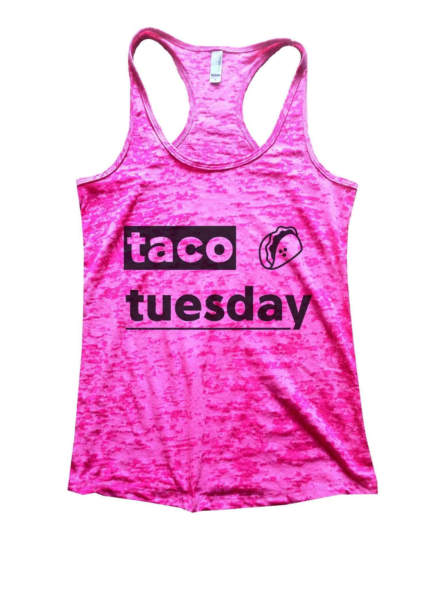 Taco Tuesday Burnout Tank Top By BurnoutTankTops.com - 1084 - Funny Shirts Tank Tops Burnouts and Triblends  - 3
