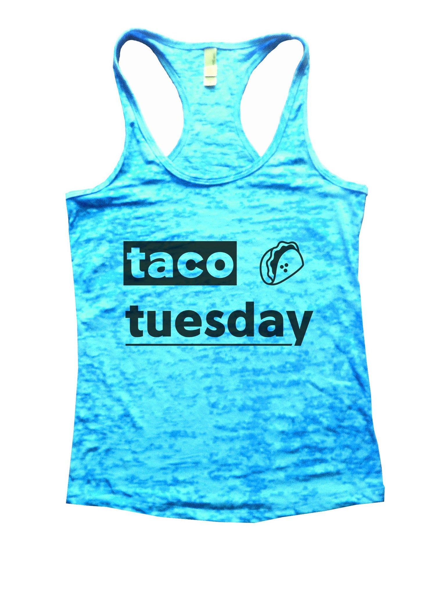 Taco Tuesday Burnout Tank Top By BurnoutTankTops.com - 1084 - Funny Shirts Tank Tops Burnouts and Triblends  - 4